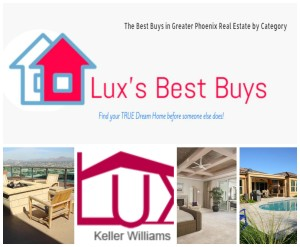 Lux's Best Buys – New MLS Listings of Greater Phoenix