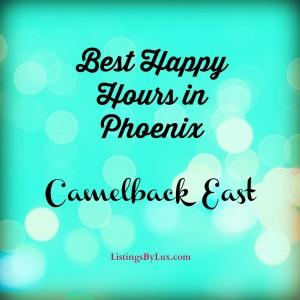 Best Happy Hours in Phoenix – Camelback East