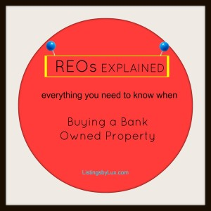 Buying a Bank Owned Property – REOs Explained