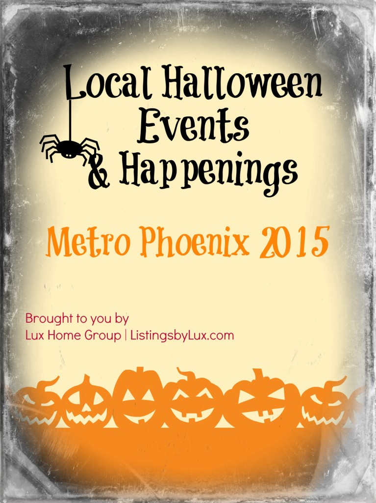 Local Halloween Events and Happenings Metro Phoenix 2015